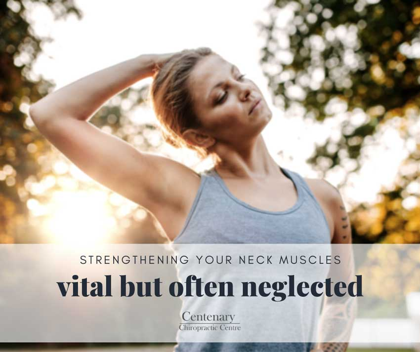 Strengthening your neck muscles - Vital but often neglected