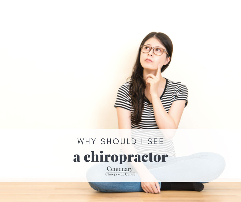 Why should I see a Chiropractor